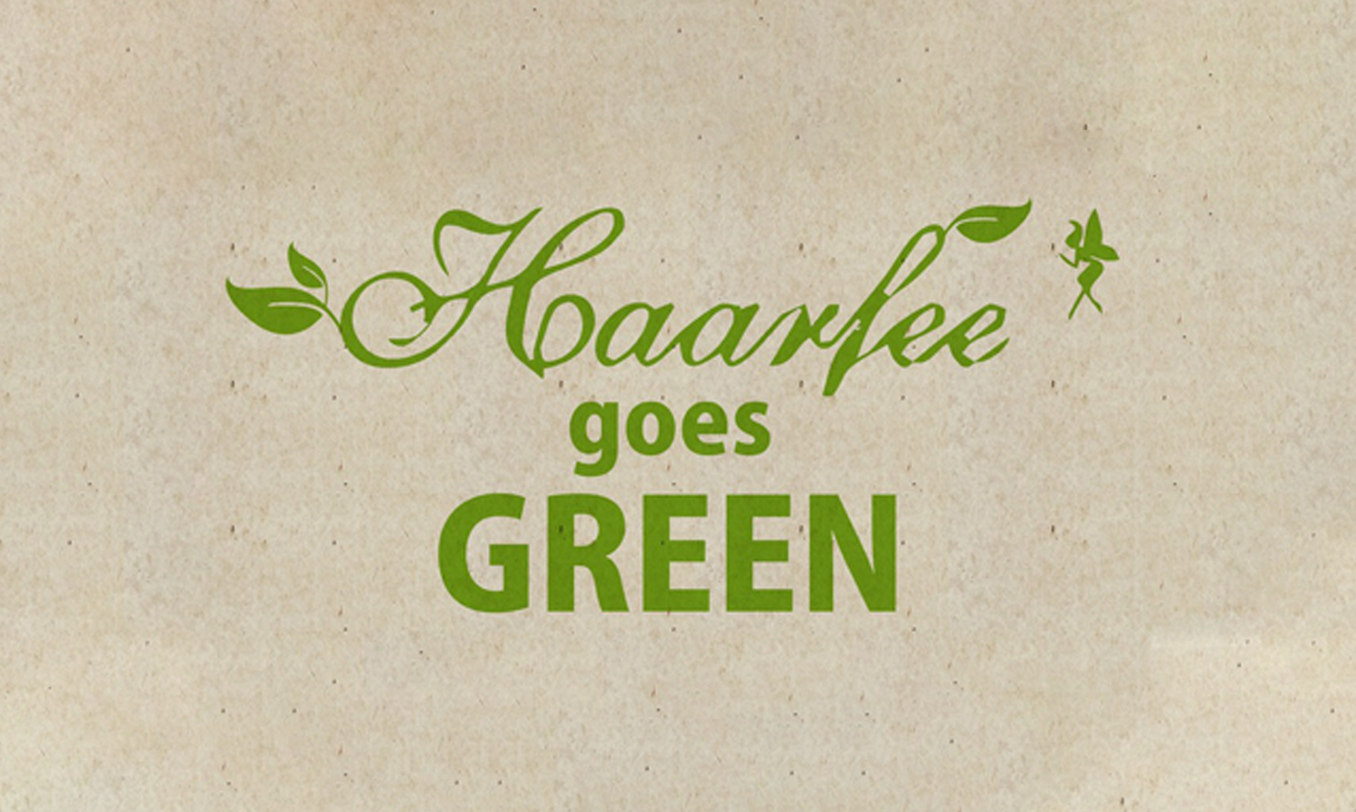 Haarfee goes Green